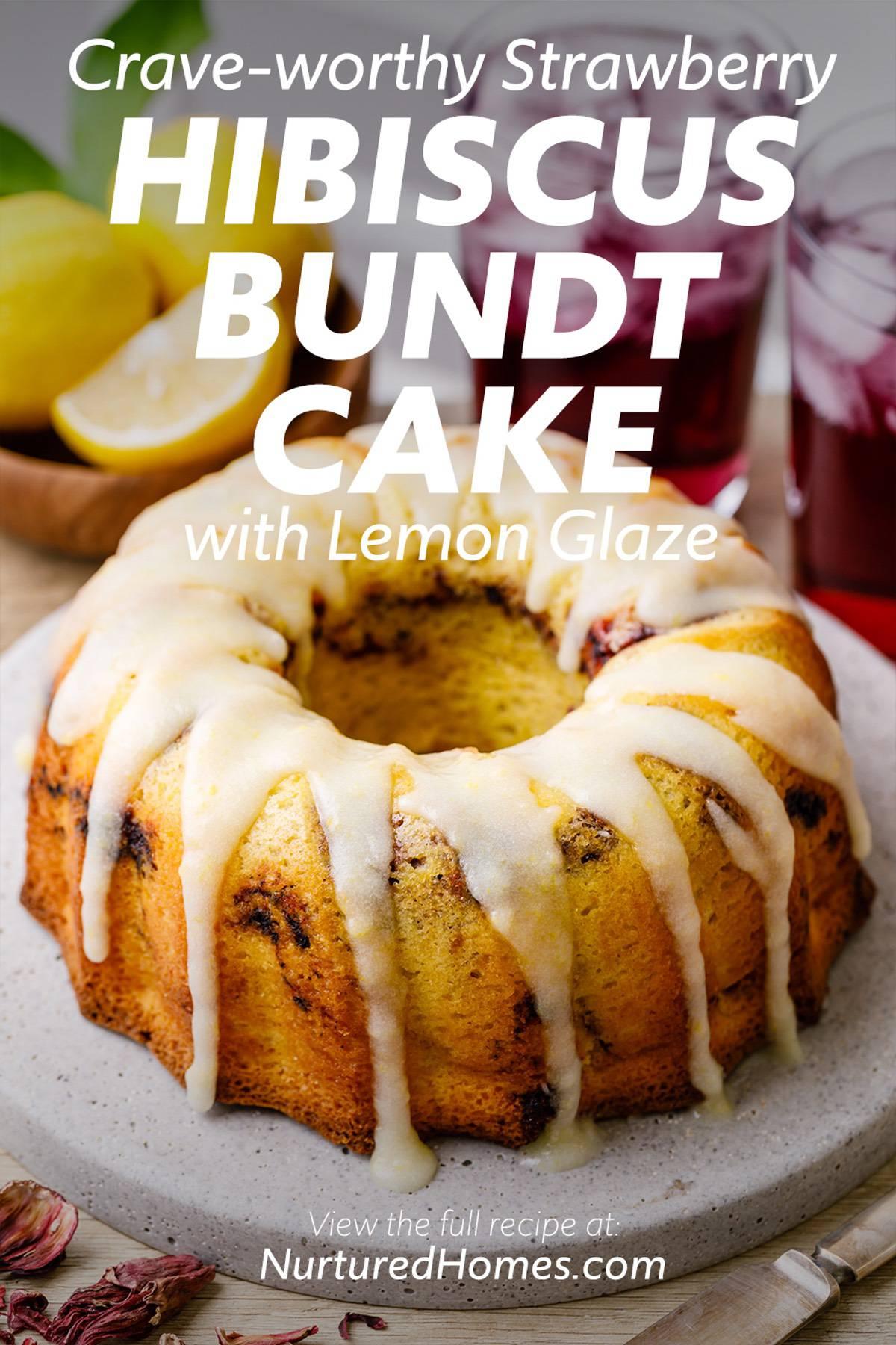 Strawberry Hibiscus Bundt Cake with Lemon Glaze