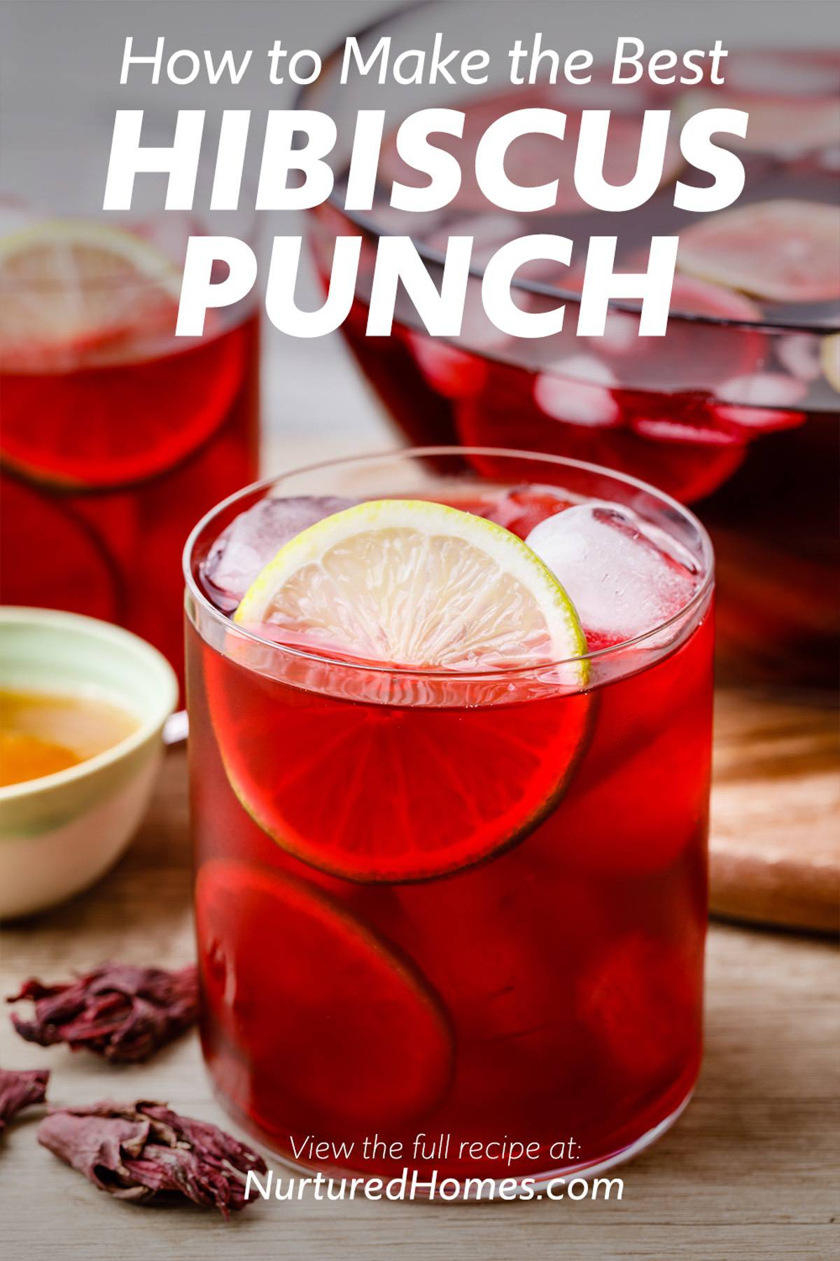 How to Make the Best Hibiscus Punch
