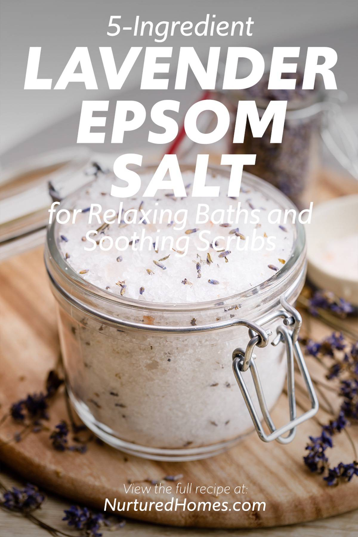 5-Ingredient Lavender Epsom Salt for Relaxing Baths and Soothing Scrubs