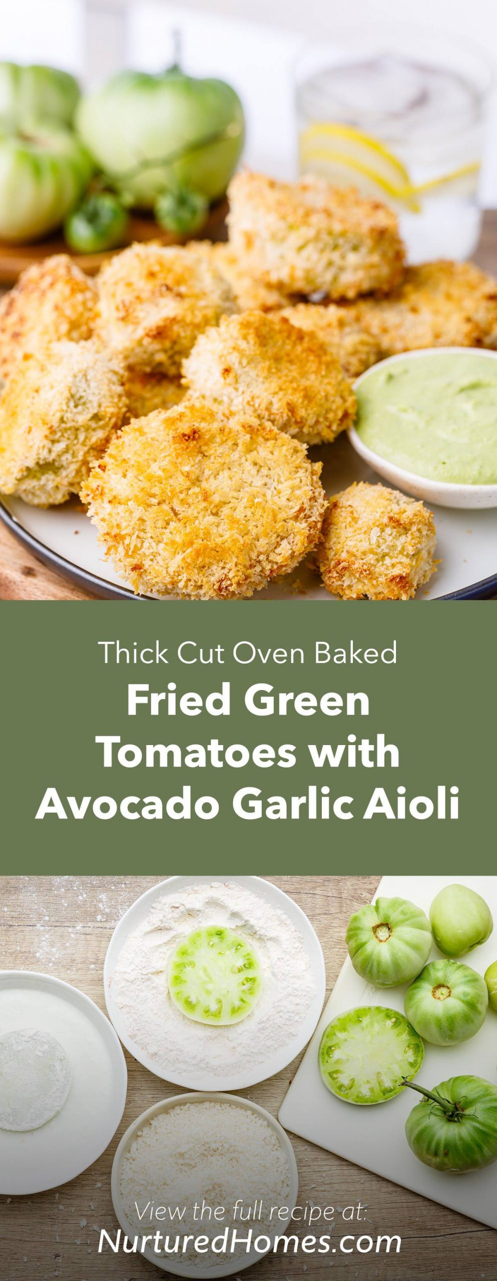 Thick Cut Oven Baked Fried Green Tomatoes with Avocado Garlic Aioli