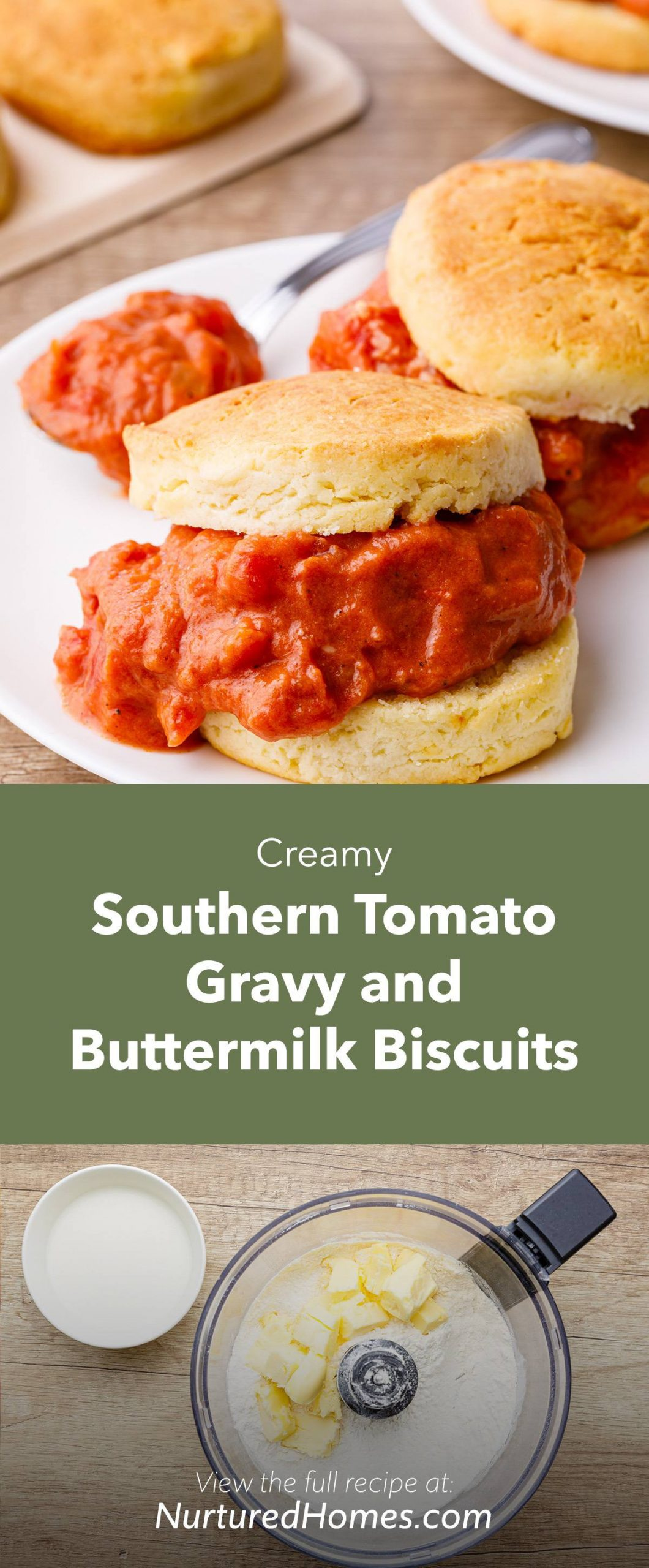 Creamy Southern Tomato Gravy and Buttermilk Biscuits