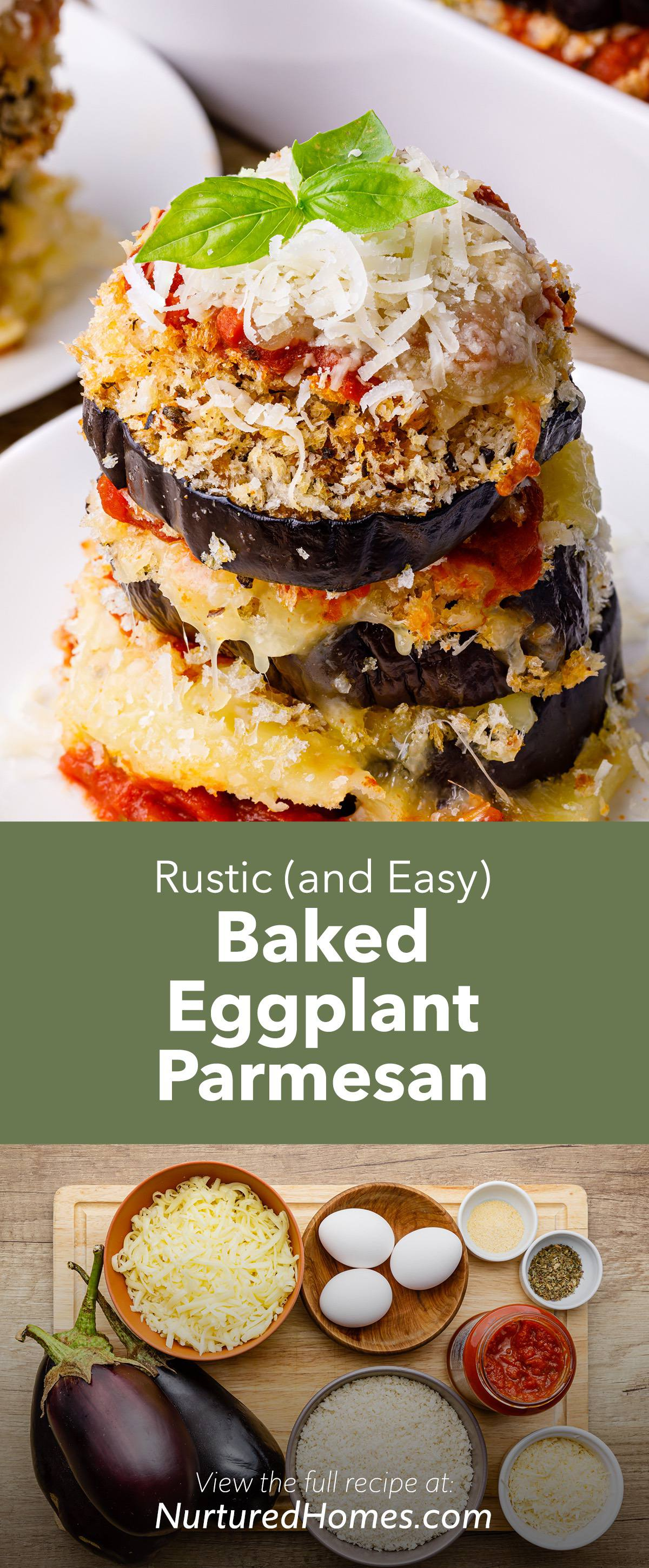 Rustic (and Easy) Baked Eggplant Parmesan Recipe