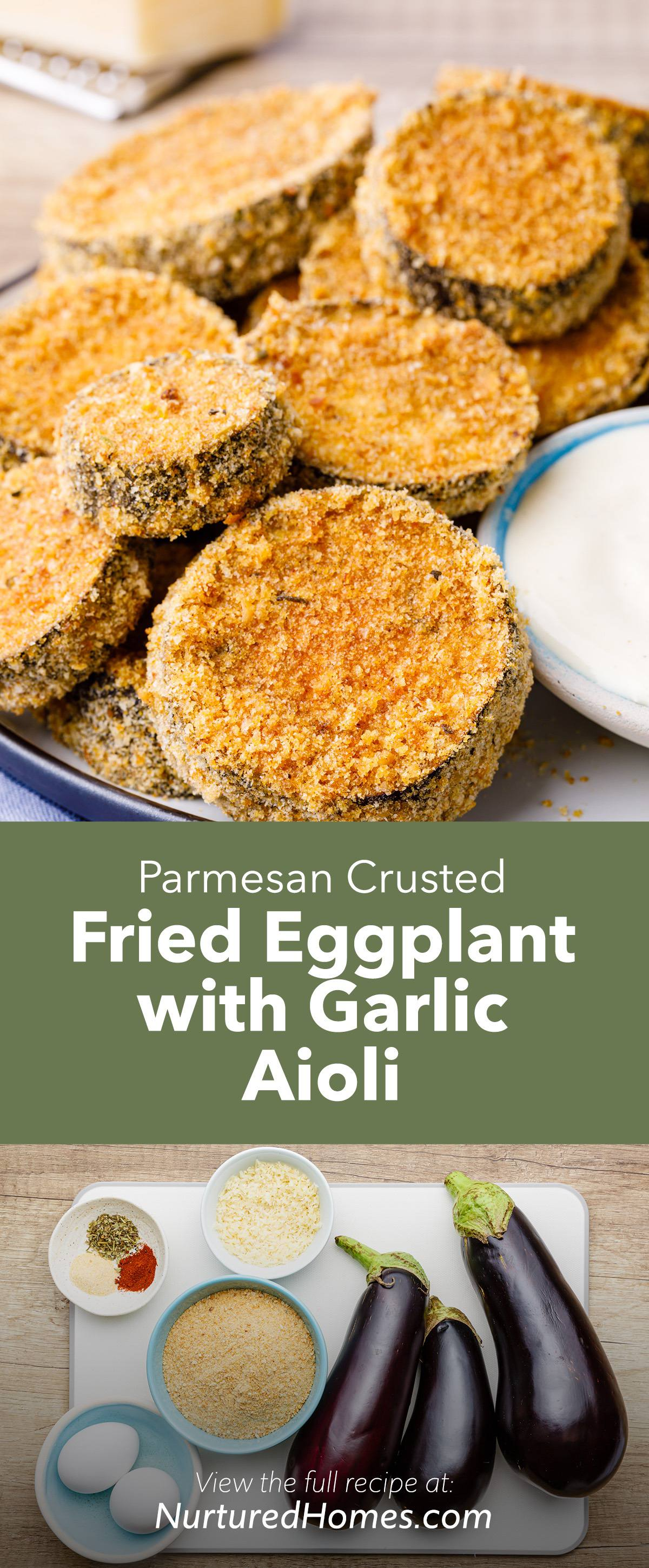 Parmesan Crusted Fried Eggplant Slices with Garlic Aioli Dipping Sauce