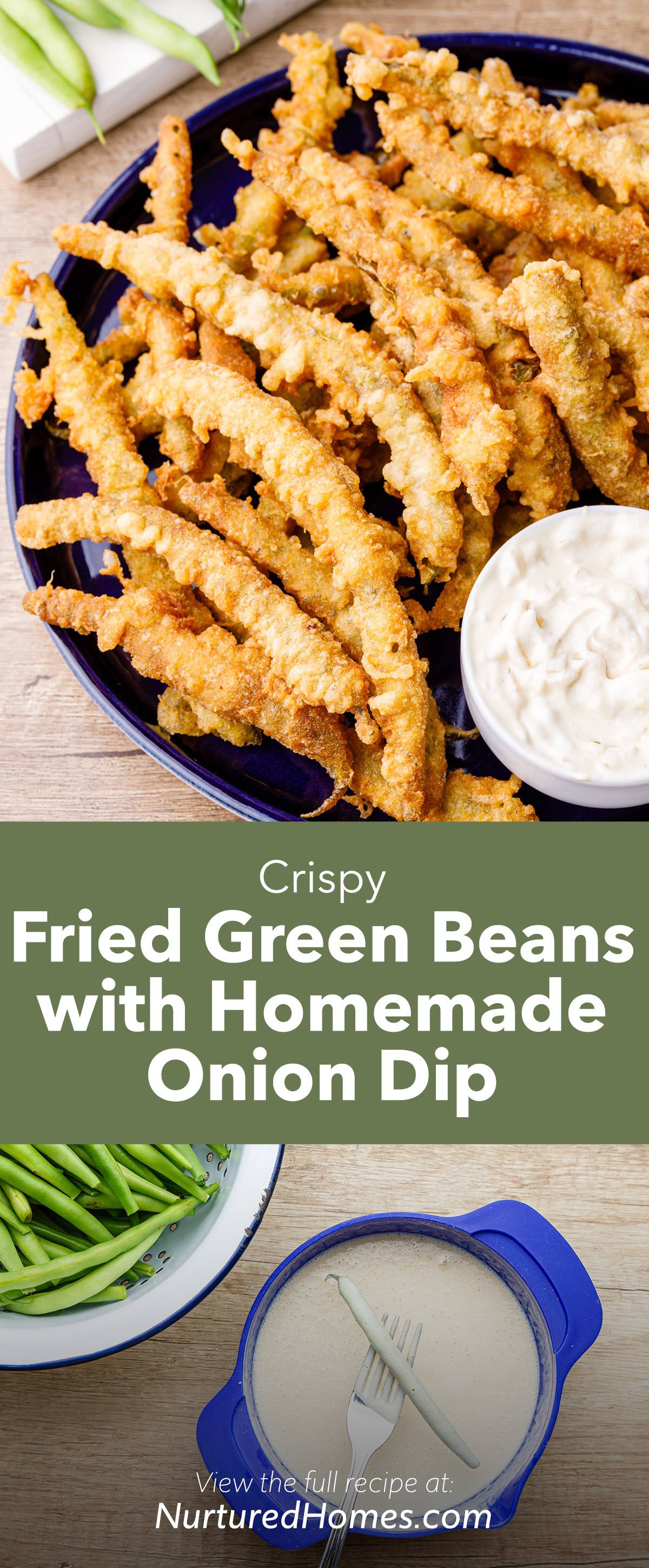 Crispy Fried Green Beans with Onion Dip