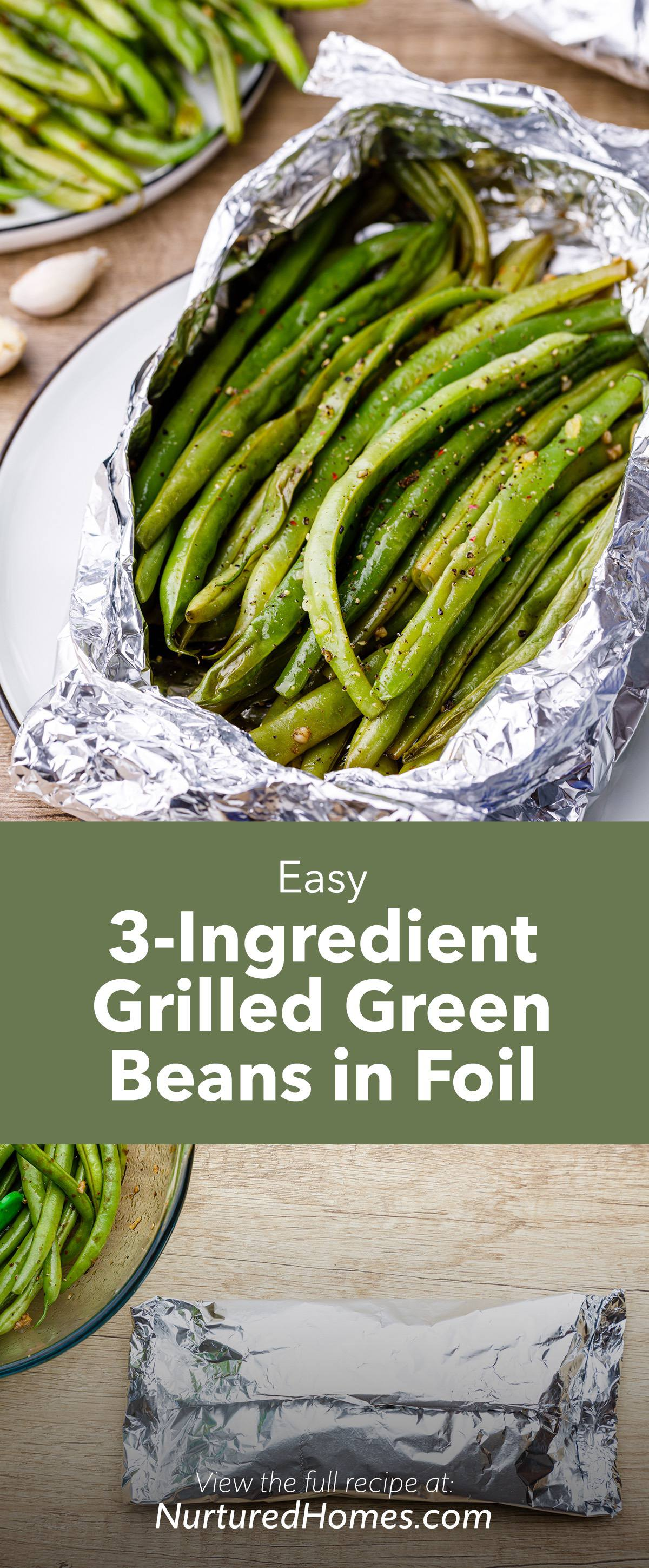Easy 3-Ingredient Grilled Green Beans Wrapped in Foil