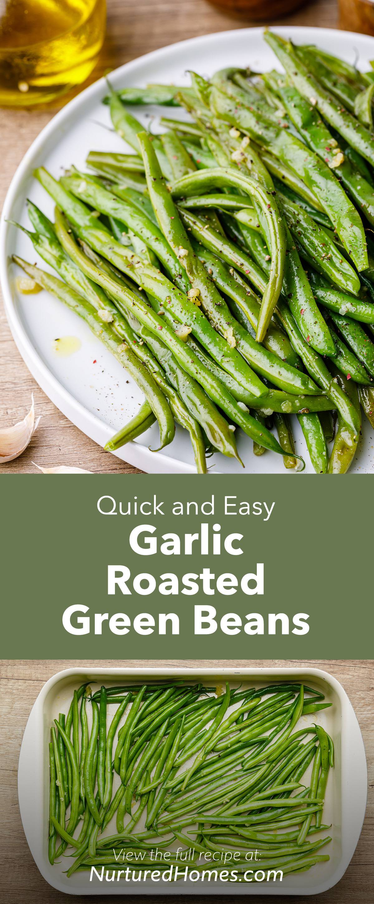 Quick and Easy Garlic Roasted Green Beans