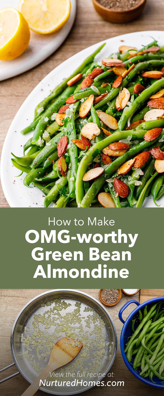 Incredible Sauteed Green Bean Almondine (Easy Recipe)